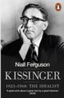 Image for Kissinger.: (The idealist) : Volume 1,