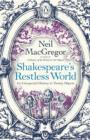 Image for Shakespeare's Restless World : An Unexpected History in Twenty Objects