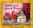 Image for Katie and the Spanish princess