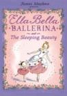 Image for Ella Bella Ballerina and the Sleeping Beauty