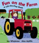Image for Fun on the farm  : a lift-the-flap book