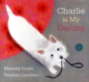 Image for Charlie is my darling