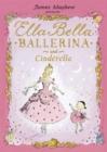 Image for Ella Bella, ballerina and Cinderella