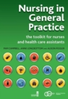 Image for Nursing in general practice  : the toolkit for nurses and health care assistants