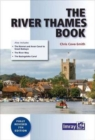 Image for The River Thames Book : Including the River Wey, Basingstoke Canal and Kennet and Avon Canal