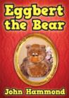 Image for Eggbert the bear