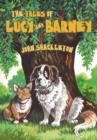 Image for The tales of Lucy and Barney