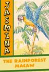 Image for Jasmina  : the rainforest macaw