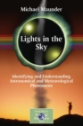 Image for Lights in the sky  : understanding astronomical and meteorological phenomena