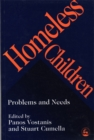 Image for Homeless Children: Problems and Needs