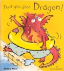 Image for Don't you dare, Dragon!