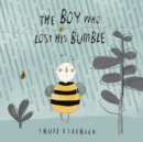 Image for The boy who lost his bumble