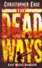Image for The dead ways
