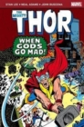 Image for When gods go mad : The Mighty Thor: When Gods Go Mad