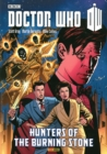 Image for Hunters of the burning stone  : collected comic strips from the pages of Doctor Who magazine