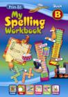 Image for My Spelling Workbook B
