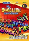 Image for My Spelling Workbook E