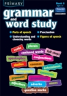 Image for Primary Grammar and Word Study : Parts of Speech, Punctuation, Understanding and Choosing Words, Figures of Speech : Bk. G