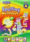 Image for My Spelling Workbook : Book A