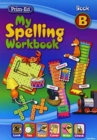 Image for My Spelling Workbook : Book B