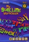 Image for My Spelling Workbook : Book G