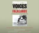 Image for Forgotten voices of the FalklandsPart 2