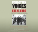 Image for Forgotten voices of the FalklandsPart 3
