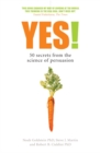 Image for Yes!  : 50 secrets from the science of persuasion