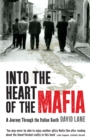 Image for Into the heart of the Mafia  : a journey through the Italian south