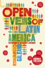 Image for Open veins of Latin America  : five centuries of the pillage of a continent