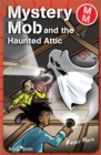 Image for Mystery Mob and the haunted attic