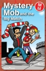 Image for Mystery Mob and the big match