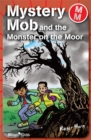 Image for Mystery Mob and the monster on the moor