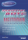 Image for Martial arts meltdown