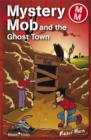 Image for Mystery Mob and the Ghost Town Series 2
