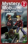 Image for Mystery Mob and the Bonfire Night Plot Series 2