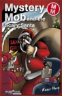 Image for Mystery Mob and the Scary Santa Series 2