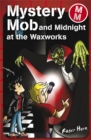 Image for Mystery Mob and the night in the waxworks