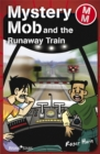 Image for Mystery Mob and the runaway train