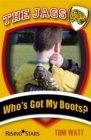 Image for Who's got my boots?