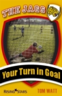 Image for Your turn in goal
