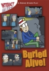 Image for Buried alive!