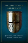 Image for William Marshal and Ireland
