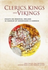 Image for Clerics, kings and Vikings  : essays on medieval Ireland