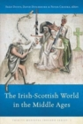 Image for The Irish-Scottish world in the Middle Ages