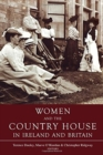Image for Women and the country house in Ireland and Britain