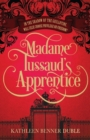 Image for Madame Tussaud's apprentice