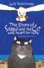 Image for The story of a seagull and the cat who taught her to fly