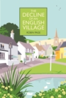 Image for The decline of an English village