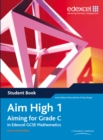 Image for Aim High 1 Student Book : Aiming for Grade C in Edexcel GCSE Mathematics